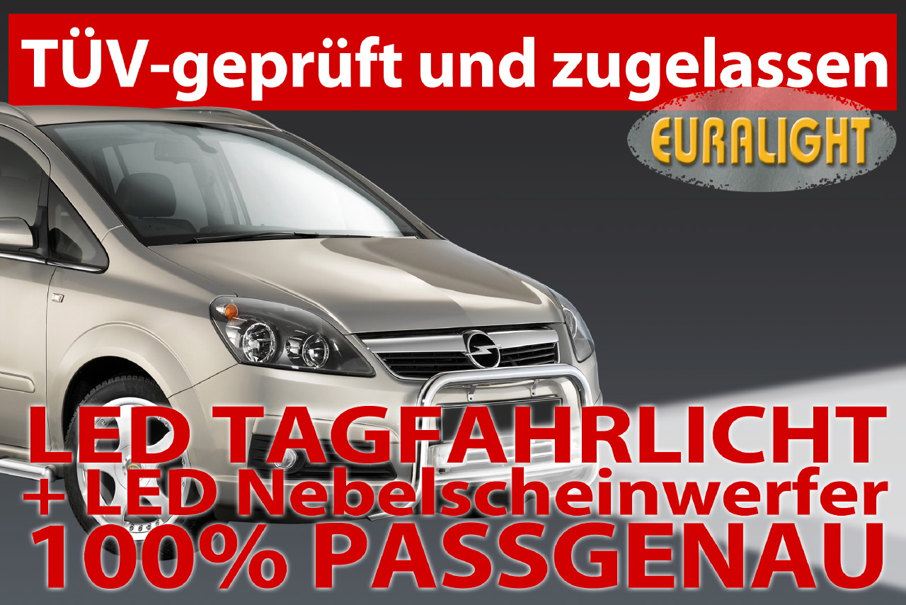 led tagfahrlicht led nebelscheinwerfer opel zafira b. Black Bedroom Furniture Sets. Home Design Ideas